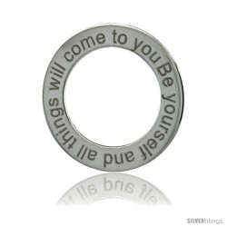 Sterling Silver BE YOURSELF AND ALL THINGS WILL COME TO YOU Open Circle Disc Pendant, 21mm (13/16 in) wide