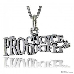Sterling Silver PRO-CHOICE, PROUD OF IT Word Necklace, w/ 18 in Box Chain