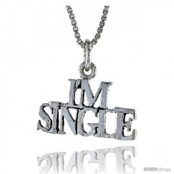 Sterling Silver I'M SINGLE Word Necklace, w/ 18 in Box Chain
