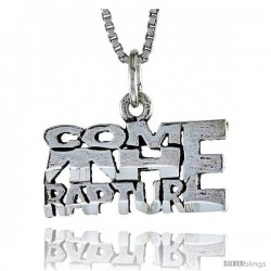 Sterling Silver COME THE RAPTURE Word Necklace, w/ 18 in Box Chain