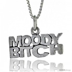 Sterling Silver MOODY BITCH Word Necklace, w/ 18 in Box Chain