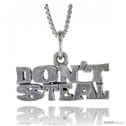 Sterling Silver DON'T STEAL Word Necklace, w/ 18 in Box Chain