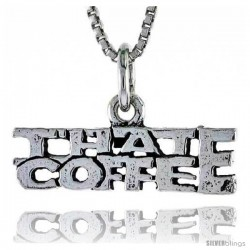 Sterling Silver THAT COFFEE Word Necklace, w/ 18 in Box Chain