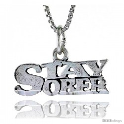 Sterling Silver STAY SOBER Word Necklace, w/ 18 in Box Chain