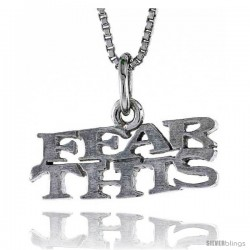 Sterling Silver FEAR THIS Word Necklace, w/ 18 in Box Chain