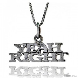 Sterling Silver YEAH RIGHT Word Necklace, w/ 18 in Box Chain