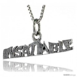 Sterling Silver INSATIABLE Word Necklace, w/ 18 in Box Chain