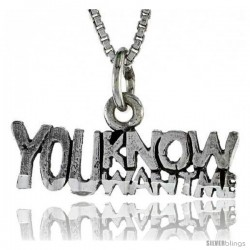 Sterling Silver YOU KNOW YOU WANT ME Word Necklace, w/ 18 in Box Chain