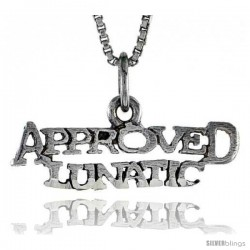 Sterling Silver APPROVED LUNATIC Word Necklace, w/ 18 in Box Chain