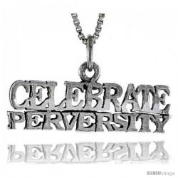 Sterling Silver CELEBRATE PERVERSITY Word Necklace, w/ 18 in Box Chain