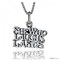 Sterling Silver SHE WHO LAUGHS LAST Word Necklace, w/ 18 in Box Chain