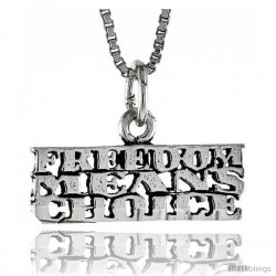 Sterling Silver FREEDOM MEANS CHOICE Word Necklace, w/ 18 in Box Chain