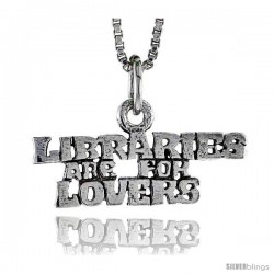 Sterling Silver LIBRARIES ARE FOR LOVERS Word Necklace, w/ 18 in Box Chain