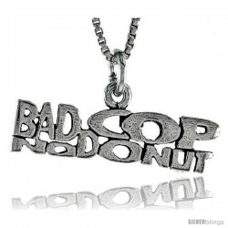 Sterling Silver BAD COP, NO DONUT Word Necklace, w/ 18 in Box Chain