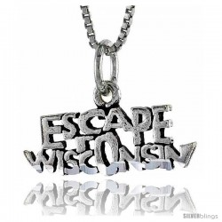 Sterling Silver ESCAPE WISCONSIN Word Necklace, w/ 18 in Box Chain -Style Tpo38