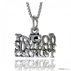 Sterling Silver IN GOD SOME OF US TRUST Word Necklace, w/ 18 in Box Chain