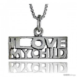 Sterling Silver I LOVE MY CHILD Word Necklace, w/ 18 in Box Chain -Style Tpo82
