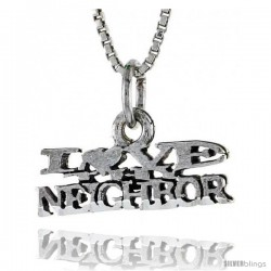 Sterling Silver I LOVE MY NEIGHBOR Word Necklace, w/ 18 in Box Chain