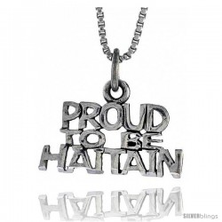 Sterling Silver PROUD TO BE HAITIAN Word Necklace, w/ 18 in Box Chain