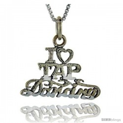 Sterling Silver I Love Tap Dancing Talking Pendant, 1 in wide