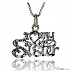 Sterling Silver I Love My Sister Talking Pendant, 1 in wide