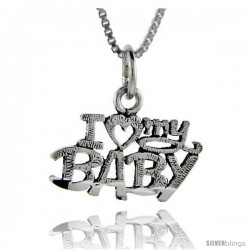 Sterling Silver I Love My Baby Talking Pendant, 1 in wide
