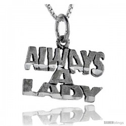 Sterling Silver Always A Lady Talking Pendant, 1 in wide