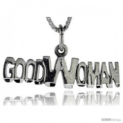 Sterling Silver Good Woman Talking Pendant, 1 in wide