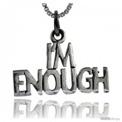 Sterling Silver I'm Enough Talking Pendant, 1 in wide