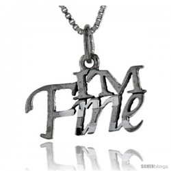Sterling Silver I'm Fine Talking Pendant, 1 in wide