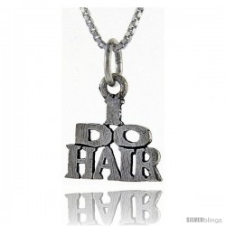 Sterling Silver I Do Hair Talking Pendant, 1 in wide