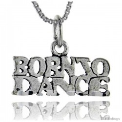 Sterling Silver Born to Dance Talking Pendant, 1 in wide