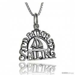 Sterling Silver I'd Rather be Sailing Talking Pendant, 1 in wide