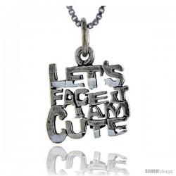 Sterling Silver Let's Face it, I'm Cute Talking Pendant, 1 in wide