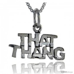 Sterling Silver That Thang Talking Pendant, 1 in wide