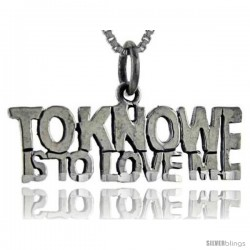 Sterling Silver To Know is to Love Me Talking Pendant, 1 in wide