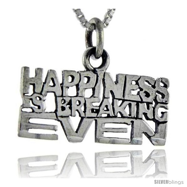 https://www.silverblings.com/76680-thickbox_default/sterling-silver-happiness-is-breaking-even-talking-pendant-1-in-wide.jpg
