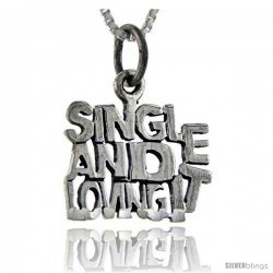 Sterling Silver Single and Loving it Talking Pendant, 1 in wide