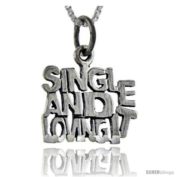 https://www.silverblings.com/76681-thickbox_default/sterling-silver-single-and-loving-it-talking-pendant-1-in-wide.jpg