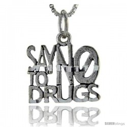 Sterling Silver Say No to Drugs Talking Pendant, 1 in wide