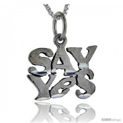 Sterling Silver Say Yes Talking Pendant, 1 in wide