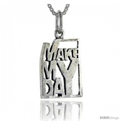 Sterling Silver Make My Day Talking Pendant, 1 in wide