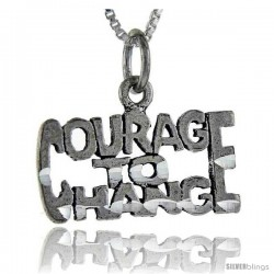 Sterling Silver Courage To Change Talking Pendant, 1 in wide