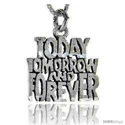 Sterling Silver Today, Tom. And Forever Talking Pendant, 1 in wide