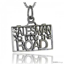 Sterling Silver Salesman do it on the Road Talking Pendant, 1 in wide